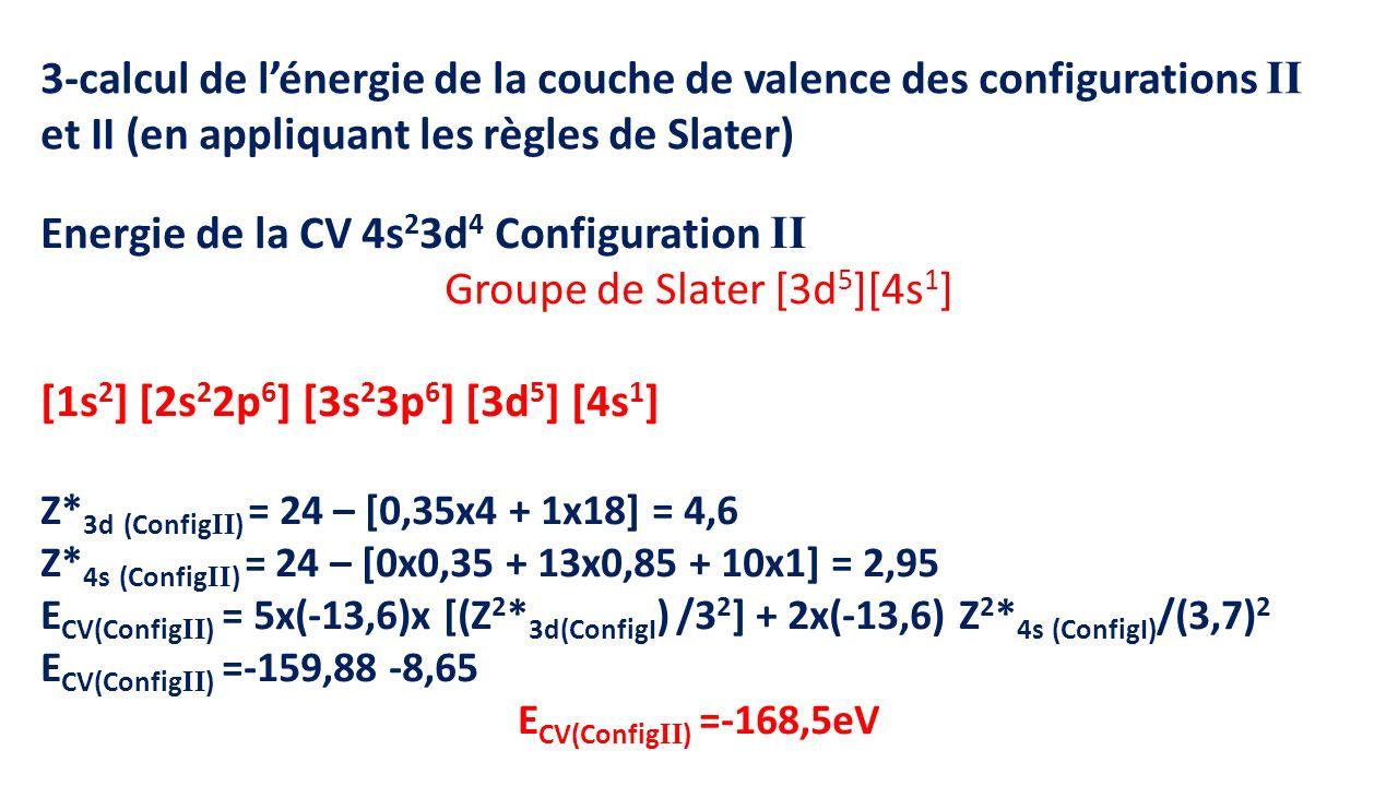 Groupe de Slater [3d5][4s1]